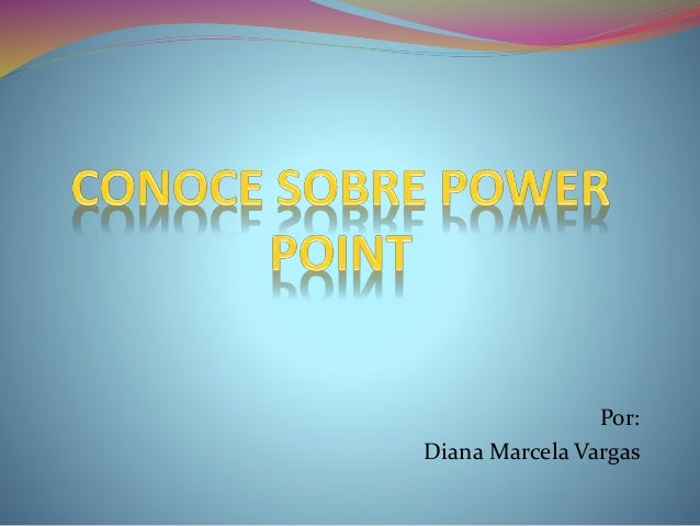 Por: Diana Marcela Vargas