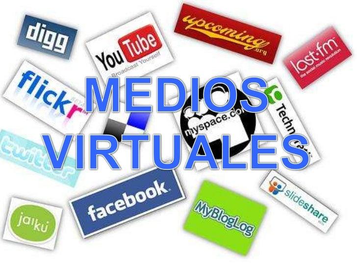 MEDIOS VIRTUALES<br />