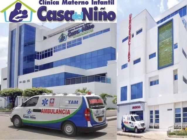 MISIÓN • Clínica Materno Infantil Casa del Niño Ltda. es una IPS que ofrece servicios de salud de alta complejidad en la c...