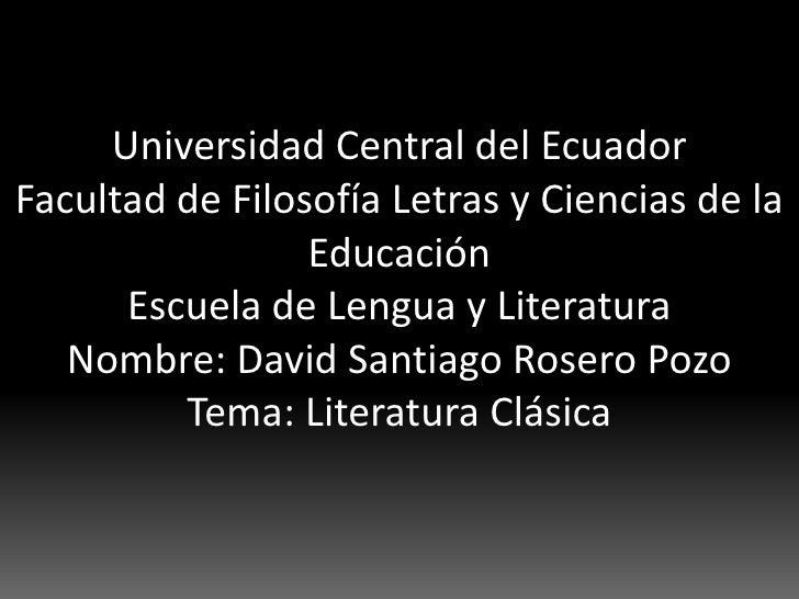 Universidad Central del EcuadorFacultad de Filosofía Letras y Ciencias de la                 Educación      Escuela de Len...