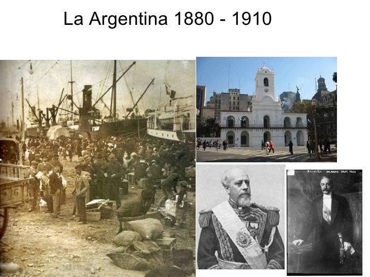 La Argentina 1880 - 1910