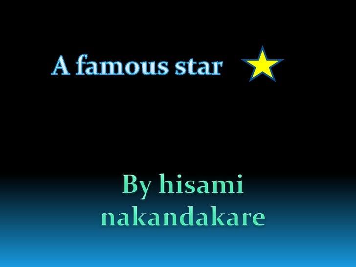 A famousstar<br />Byhisaminakandakare<br />