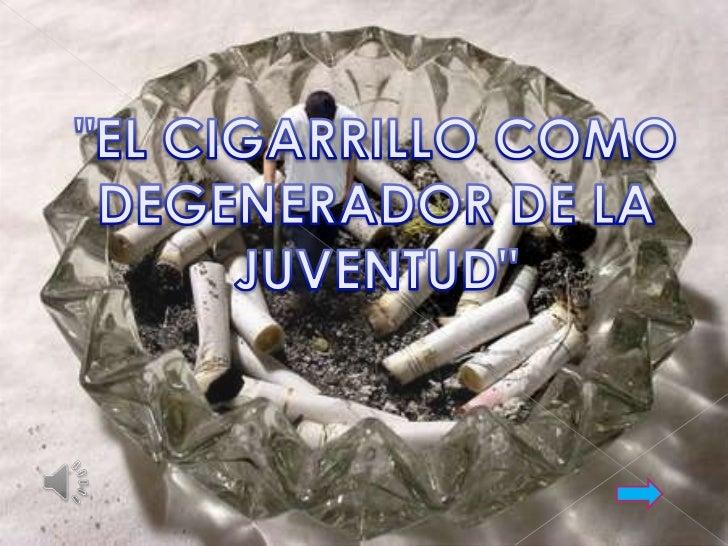 El cigarrillo, cigarro, pitillo, porro, pucho o chupete demarinero es uno de los formatos más populares en elconsumo de ta...