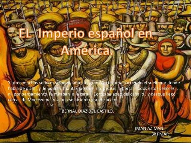 Y otros muchos señores veían delante del gran Moctezuma barriendo el suelo por donde habia de pisar , y le ponian mantas p...