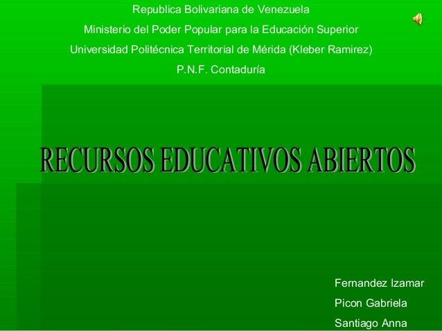 Republica Bolivariana de VenezuelaMinisterio del Poder Popular para la Educación SuperiorUniversidad Politécnica Territori...