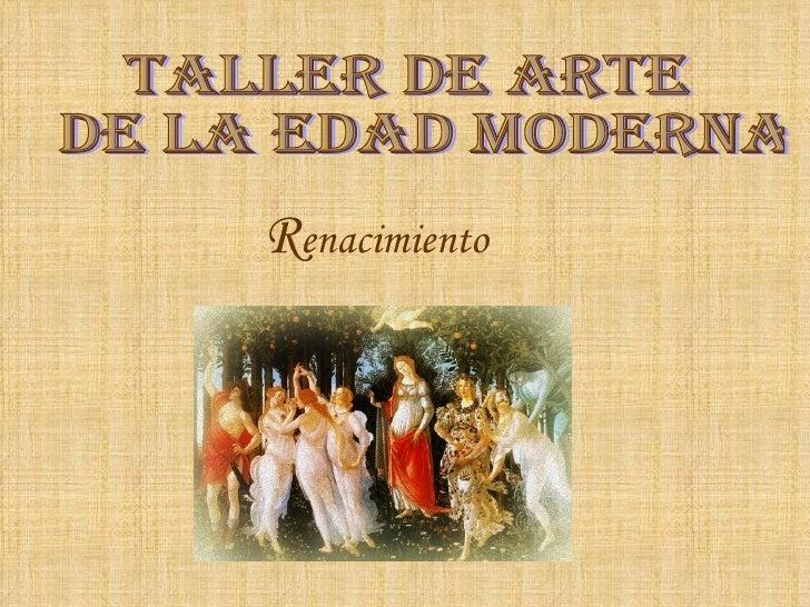 R enacimiento Taller de arte de la Edad Moderna