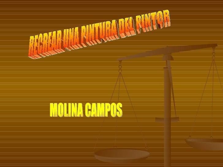 RECREAR UNA PINTURA DEL PINTOR MOLINA CAMPOS