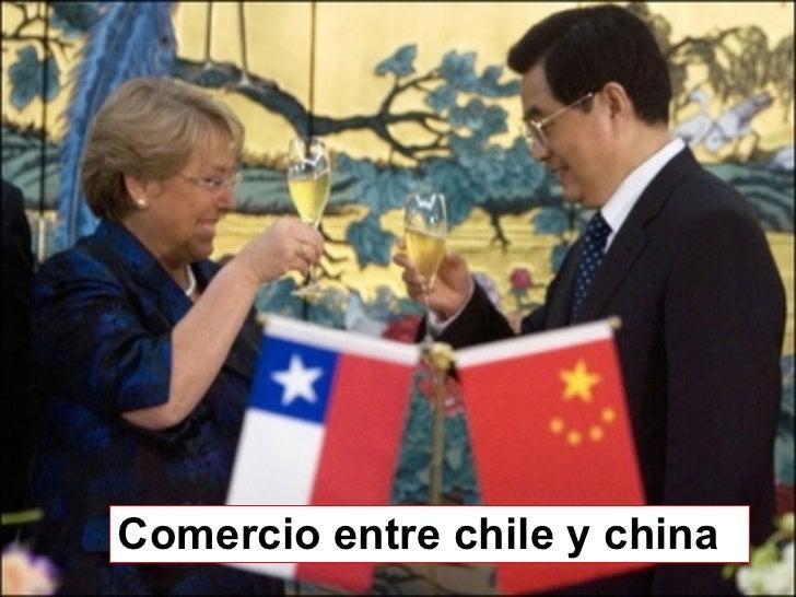 Comercio entre chile y china