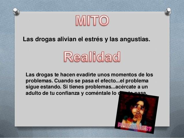 Mitos y realidades sobre las drogas Slide 3