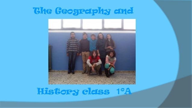 The Geography and  History class 1ºA