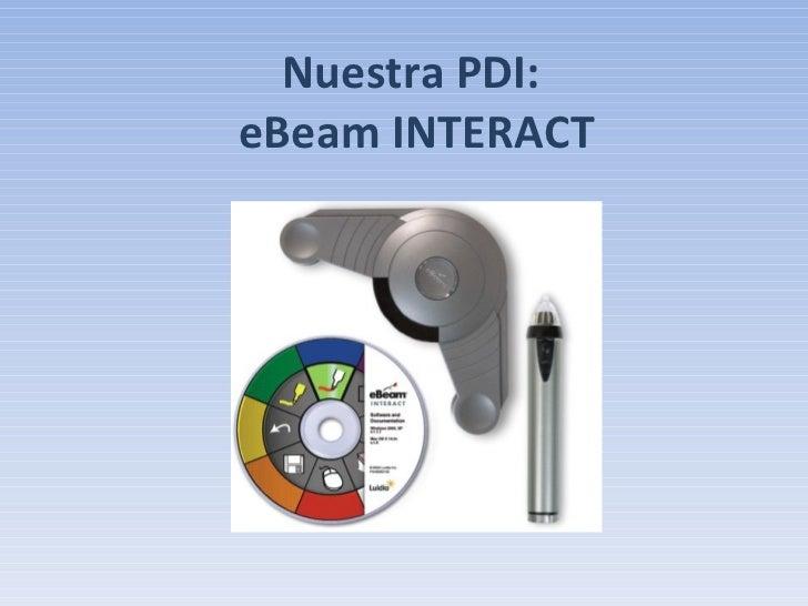 Nuestra PDI:  eBeam INTERACT