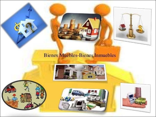 Presentaci n1 bienes inmuebles e muebles - Que sofas que muebles ...
