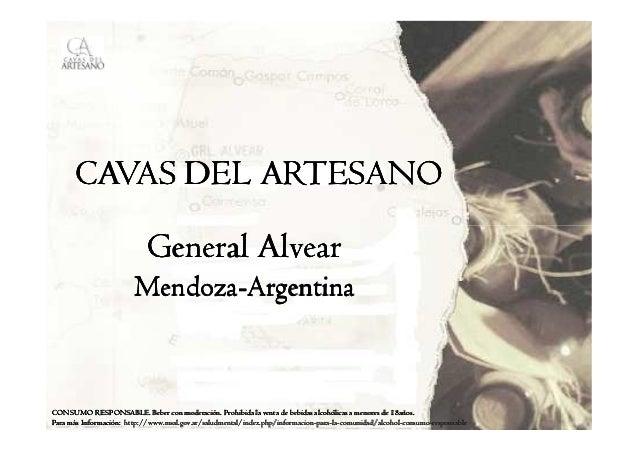 CAVAS DEL ARTESANO                            General Alvear                        Mendoza-                        Mendoz...