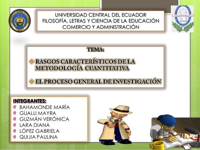 UNIVERSIDAD CENTRAL DEL ECUADOR FILOSOFÍA, LETRAS Y CIENCIA DE LA EDUCACIÓN COMERCIO Y ADMINISTRACIÓN INTEGRANTES: BAHAMON...