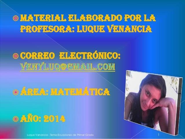 Luque Venancia - Tema:Ecuaciones de Primer Grado 1