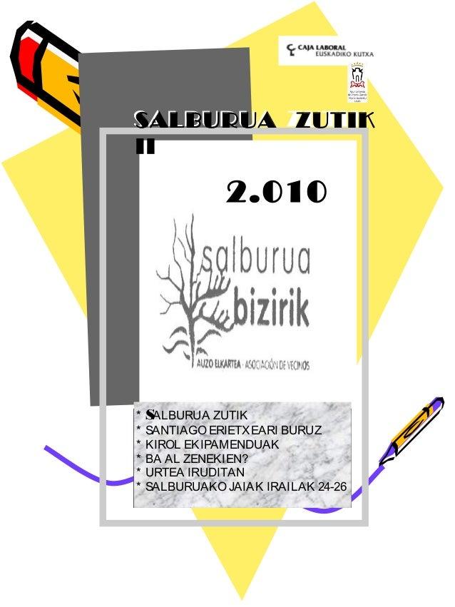 SALBURUA ZUTIKSALBURUA ZUTIK II 2.010 * SALBURUA ZUTIK * SANTIAGO ERIETXEARI BURUZ * KIROL EKIPAMENDUAK * BA AL ZENEKIEN? ...