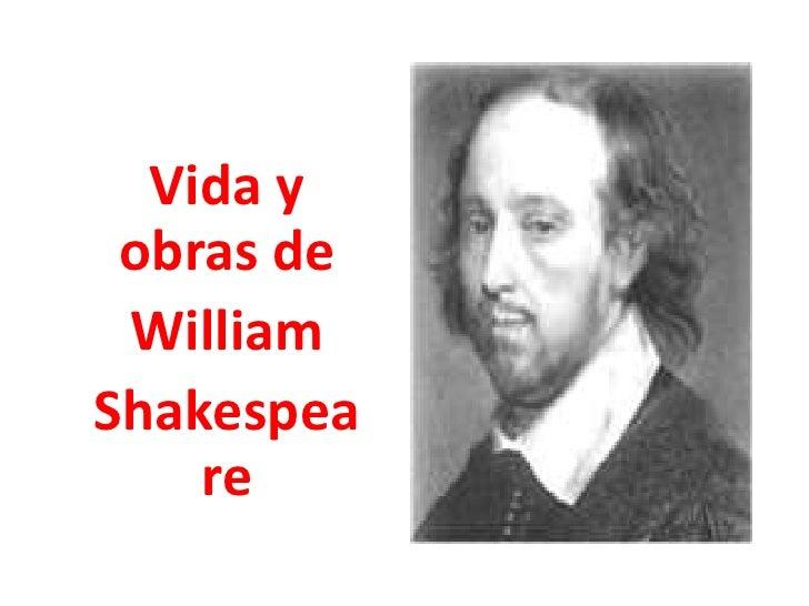 Vida y obras de <br />William<br />Shakespeare<br />