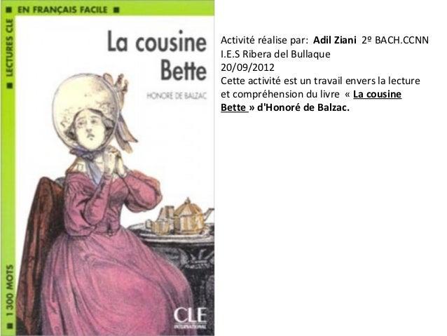 Activité réalise par: Adil Ziani 2º BACH.CCNNI.E.S Ribera del Bullaque20/09/2012Cette activité est un travail envers la le...