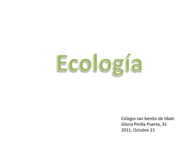 Colegio san benito de tibatiGloria Pinilla Puerto, 312011, Octubre 21