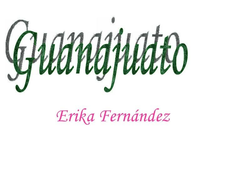 Erika Fernández  Guanajuato