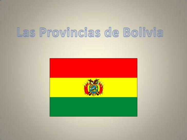 Las Provincias de Bolivia<br />