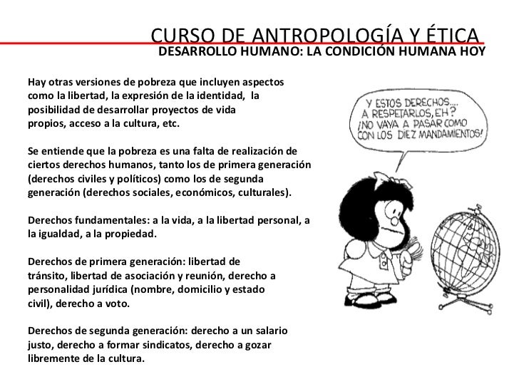 CURSO DE ANTROPOLOGÍA Y ÉTICA                           DESARROLLO HUMANO: LA CONDICIÓN HUMANA HOYHay otras versiones de p...