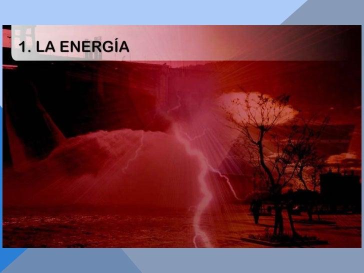 Presentación1 la energia