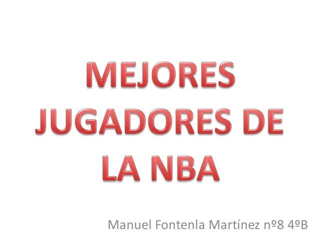 Manuel Fontenla Martínez nº8 4ºB