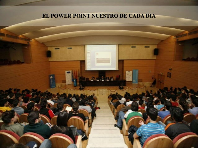 EL POWER POINT NUESTRO DE CADA DIA