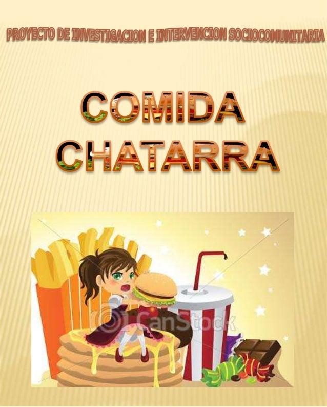 INTRODUCCIÓN  Problema:• ¿Qué trastornos alimenticios produce el consumoexcesivo de comida chatarra en niños de 12 a 15año...