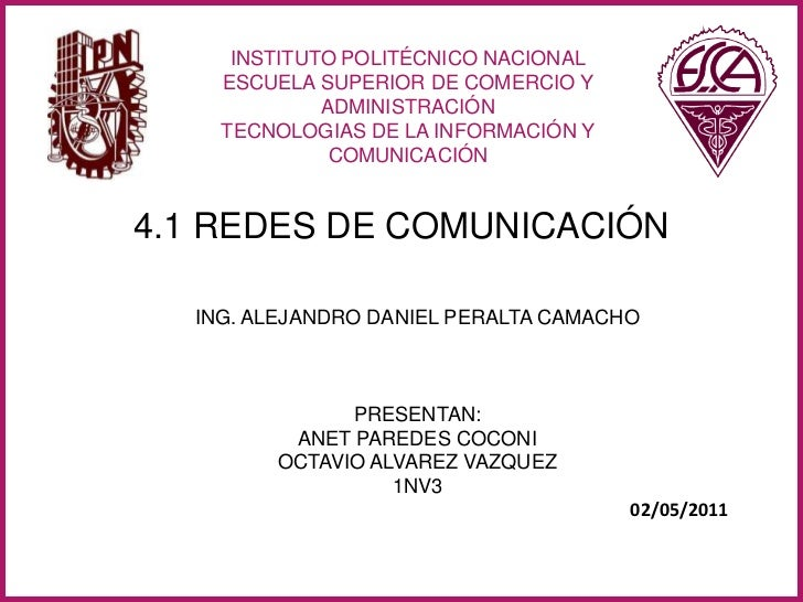 instituto politécnico NACIONAL<br />ESCUELA SUPERIOR DE COMERCIO Y ADMINISTRACIÓN <br />TECNOLOGIAS DE LA INFORMACIÓN Y CO...