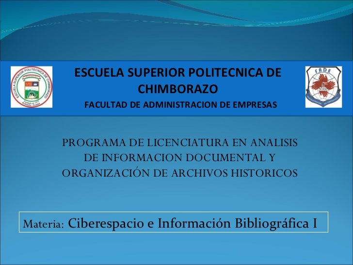 ESCUELA SUPERIOR POLITECNICA DE CHIMBORAZO FACULTAD DE ADMINISTRACION DE EMPRESAS PROGRAMA DE LICENCIATURA EN ANALISIS DE ...