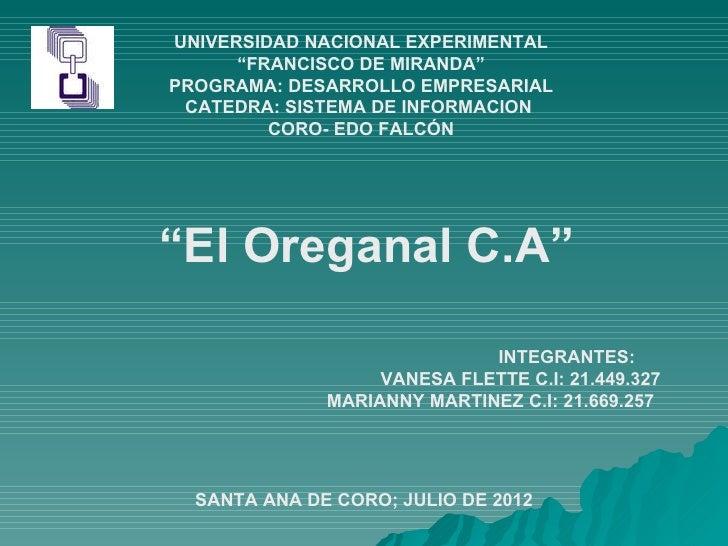"""UNIVERSIDAD NACIONAL EXPERIMENTAL      """"FRANCISCO DE MIRANDA""""PROGRAMA: DESARROLLO EMPRESARIAL CATEDRA: SISTEMA DE INFORMAC..."""