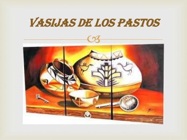 VASIJAS DE LOS PASTOS