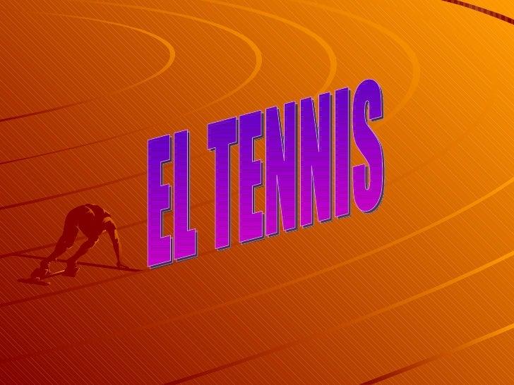 EL TENNIS