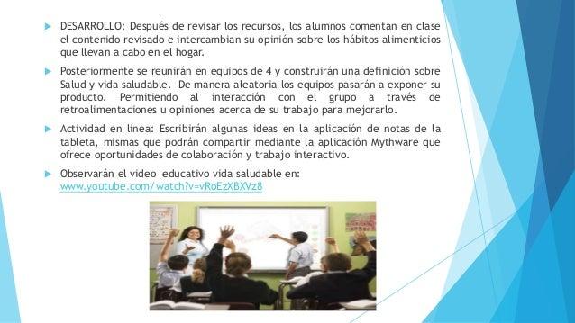  DESARROLLO: Después de revisar los recursos, los alumnos comentan en clase el contenido revisado e intercambian su opini...