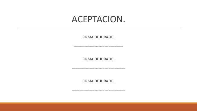 ACEPTACION. FIRMA DE JURADO. ________________________ FIRMA DE JURADO. __________________________ FIRMA DE JURADO. _______...