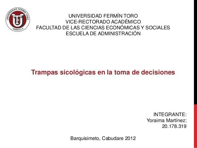 UNIVERSIDAD FERMÍN TORO           VICE-RECTORADO ACADÉMICO FACULTAD DE LAS CIENCIAS ECONÓMICAS Y SOCIALES           ESCUEL...