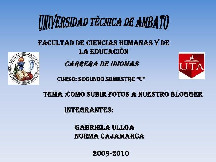 UNIVERSIDAD TÈCNICA DE AMBATO<br />FACULTAD DE CIENCIAS HUMANAS Y DE LA EDUCACIÒN<br />CARRERA DE IDIOMAS<br />CURSO: SEGU...
