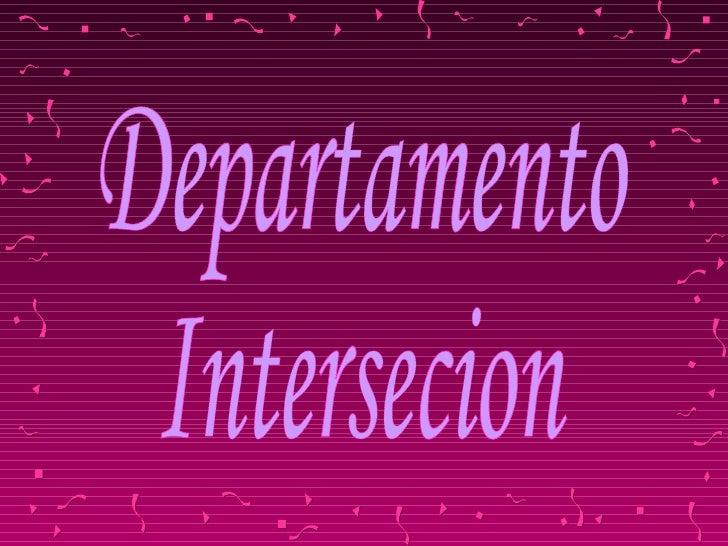 Departamento Intersecion
