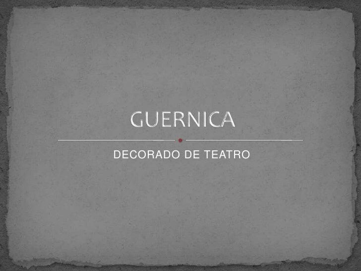 DECORADO DE TEATRO<br />GUERNICA<br />