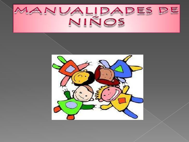 MANUALIDADES DE NIÑOS<br />