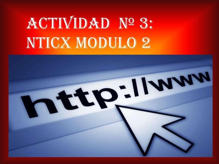 Actividad  nº 3: nticx modulo 2<br />