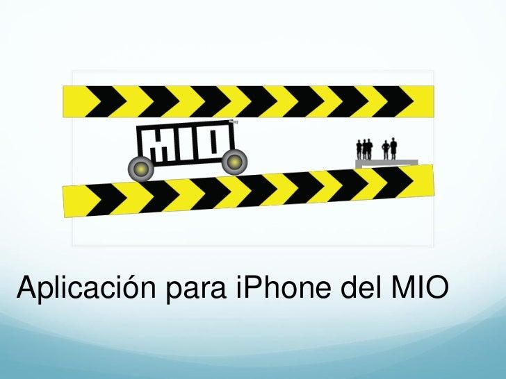 Aplicación para iPhone del MIO