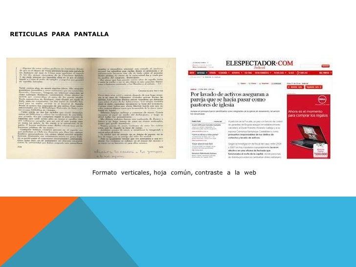 RETICULAS  PARA  PANTALLA<br />Formato  verticales, hoja  común, contraste  a  la  web<br />