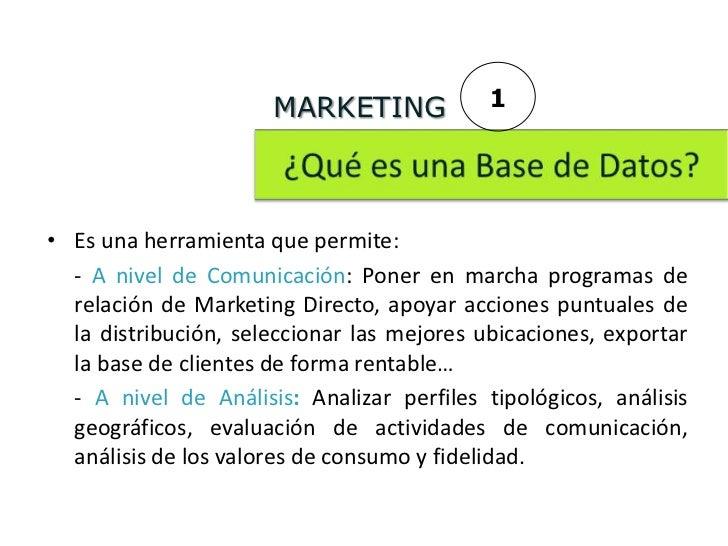 MARKETING             1• Es una herramienta que permite:  - A nivel de Comunicación: Poner en marcha programas de  relació...
