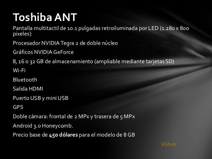 <ul><li>Pantalla multitactil de 10.1 pulgadas retroiluminada por LED (1.280 x 800 pixeles) </li></ul><ul><li>Procesador NV...
