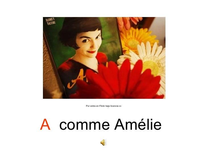 Por entra en Flickr bajo licencia ccA comme Amélie