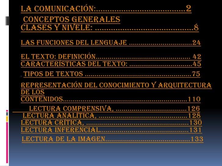 La ComuniCaCión:…………………………………2 Conceptos generalesCLases y niveLe: …………………….………………8Las funCiones deL Lenguaje ………………………….....