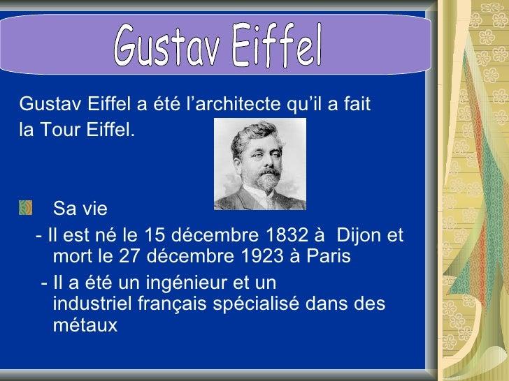 Ses Oeuvres: -En plus, en France: -Sa première              Le viaduc Garabitoeuvre a été unpont sur le rivièreDuero.  -Il...